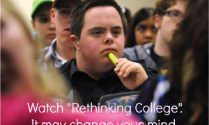 A photo of a student in class, with text over that reads Think college is not for you?  Watch Rethinking College, it may change your mind.